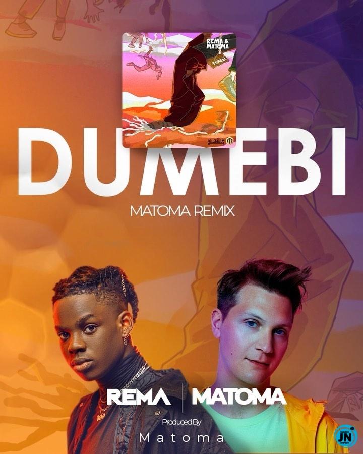 Rema - Dumebi (Remix) ft. Matoma